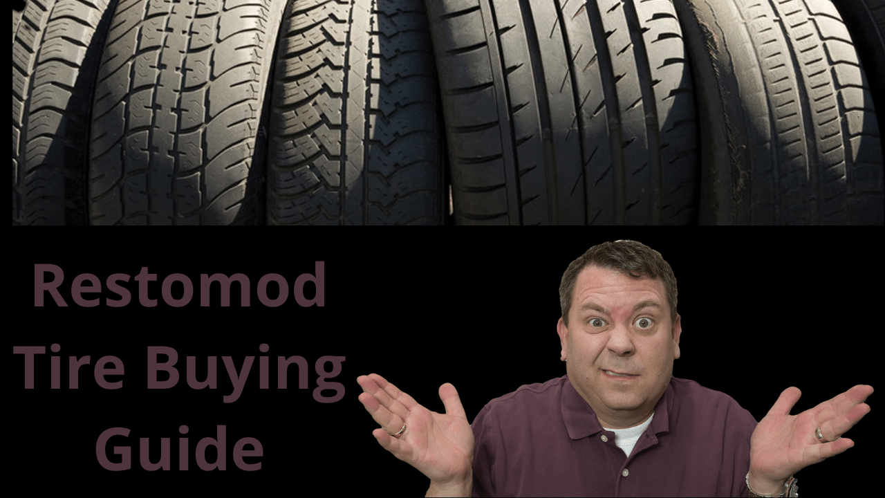 picture of the Ultimate Classic Car Restomod Tire Buyers Guide